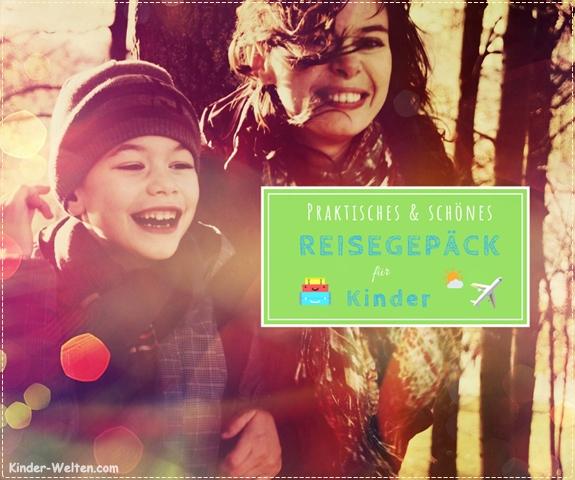 Kinder Reisegepäck für Jungen & Mädchen