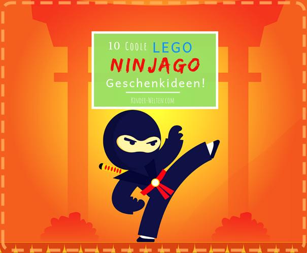 Lego Ninjago Geschenkideen
